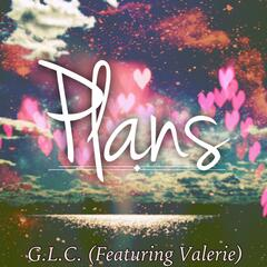 Plans (feat. Valerie)
