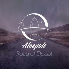 Road of Doubt