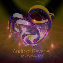 Android Reverie