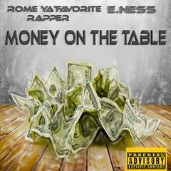 Money on the Table (feat. E.Ness)