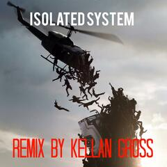 Isolated System (Remix)