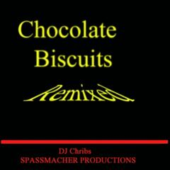 Chocolate Biscuits (Remixed)
