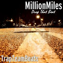 Drop That Beat (feat. TrapTeamBeats)