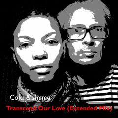 Transcend Our Love (Extended Mix)
