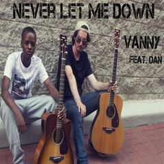 Never Let Me Down (feat. Dan)