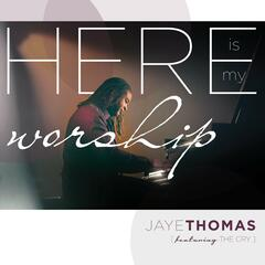 Here Is My Worship (Live)