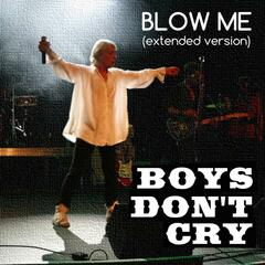 Blow Me (Extended Version)