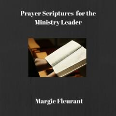 Prayer Scriptures for the Ministry Leader
