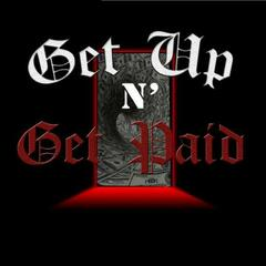 """Get up n"" Get Paid"" (feat. DJ Omy, Blu Philly & Cash Flow)"