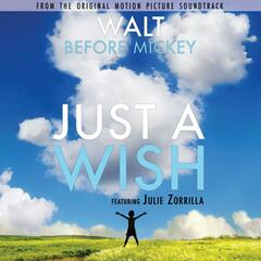 "Just a Wish (From ""Walt Before Mickey"")"