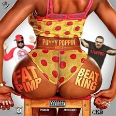 Pussy Poppin, Pt. 2 (feat. Beat King)