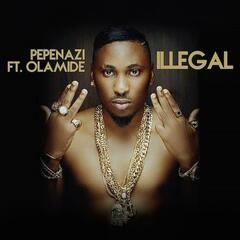 Illegal (feat. Olamide)