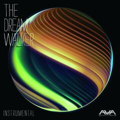The Dream Walker Instrumentals