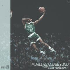 Dallas and Beyond