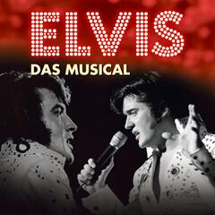 Elvis - Das Musical, Vol. 1