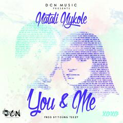 You & Me (feat. Mike T)