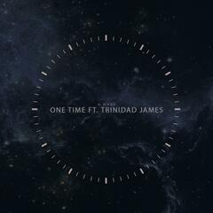 One Time (feat. Trinidad James)