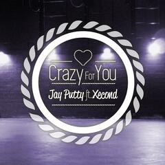 Crazy for You (feat. Xecond)