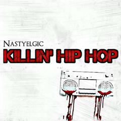 Killin' Hip Hop