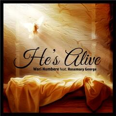 He's Alive (feat. Rosemary George)