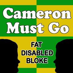 Cameron Must Go (feat. Mark Womersley)