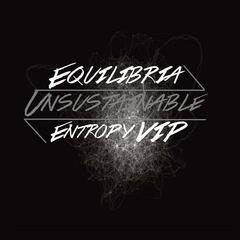 Unsustainable (Entropy V.I.P)
