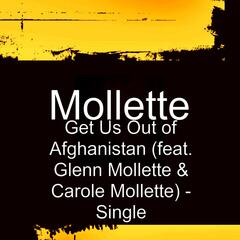 Get Us out of Afghanistan (feat. Glenn Mollette & Carole Mollette)