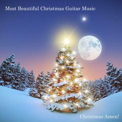 Most Beautiful Christmas Guitar Music