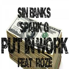 Put in Work (feat. Roze)