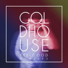 FeelGood Remixes