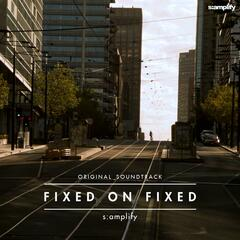 Fixed on Fixed (Original Motion Picture Soundtrack)
