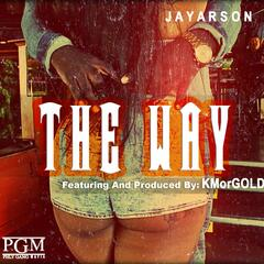 The Way (feat. KMorGOLD)