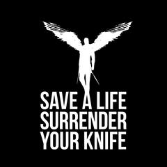 Save a Life Surrender Your Knife (feat. Naomi)