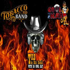 "Tobacco Rd Band ""The Hitz Remix"" with DJ Cool Kat"