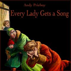 Every Lady Gets a Song