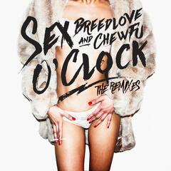 Sex O'clock (The Remixes)