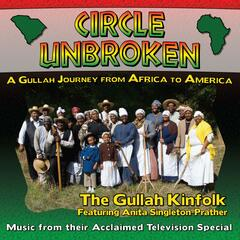Circle Unbroken: A Gullah Journey from Africa to America (Music from the Original Television Special)
