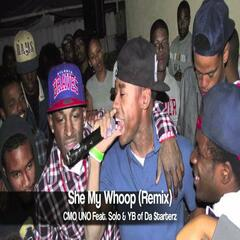 She My Whoop (Remix) [feat. Solo & Yb]