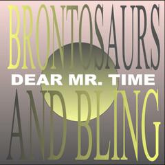 Brontosaurs and Bling
