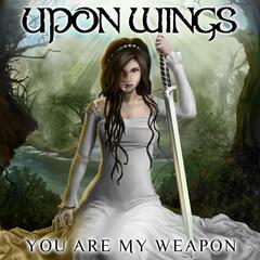 You Are My Weapon (Single)