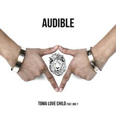 Audible (feat. One T)