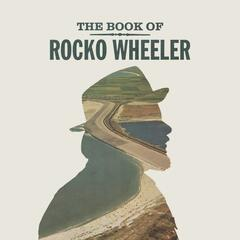 The Book of Rocko Wheeler