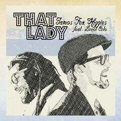 That Lady (feat. Lionel Cole)