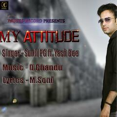 My Attitude (feat. Yash Bee)