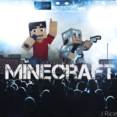Songs About Minecraft