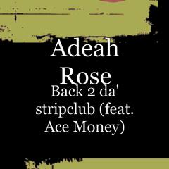 Back 2 da' stripclub (feat. Ace Money)