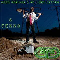 Good Morning X Pc Load Letter