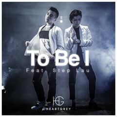 To Be I (feat. Step Lau)