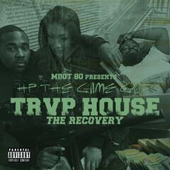 Trap House the Recovery