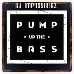 Pump up the Bass